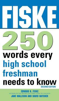 Fiske 250 Words Every High School Freshman Needs to Know