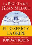 La La receta del gran Médico para tener salud y bienestar extraordinarios