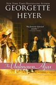 Georgette Heyer - The Unknown Ajax