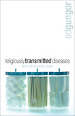Religiously Transmitted Diseases