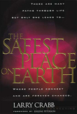 The Safest Place on Earth