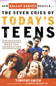 The Seven Cries of Today's Teens