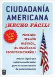 Ciudadania Americana !Hecho facil! con CD (United States Citizenship Test Guide with CD)