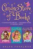 Candy Store of Books: Chocolate Dreams; Rainbow Swirl; Caramel Moon