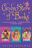 Candy Store of Books: Chocolate Dreams; Rainbow Swirl; Caramel Moon