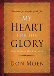My Heart for His Glory
