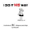Johnny Hart - I Did It His Way
