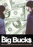 The Big Bucks