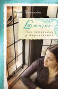 La La mujer: Sus tensiones y depresiones