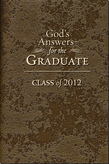 God's Answers for the Graduate: Class of 2012