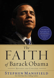 The Faith of Barack Obama Revised and   Updated