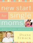 New Start for Single Moms Facilitator's Guide