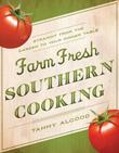 Farm Fresh Southern Cooking