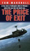 Price of Exit: A True Story of Helicopter Pilots in Vietnam