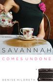 Savannah Comes Undone