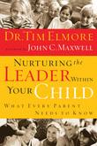Nurturing the Leader Within Your Child