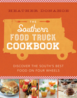 The Southern Food Truck Cookbook
