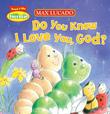 Do You Know I Love You, God?