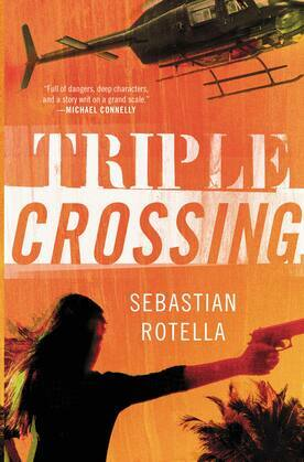 Triple Crossing: A Novel