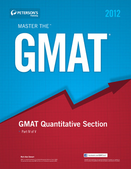 Master the GMAT: GMAT Quantitative Section: Part IV of V