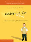 Todd Burpo - Heaven Is For Real Conversation Guide