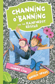 Channing O'Banning Book and the Rainforest Rescue