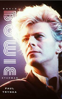 David Bowie: Starman: Starman