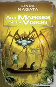 Aux marges de la vision
