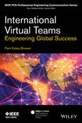 International Virtual Teams: Engineering Global Success
