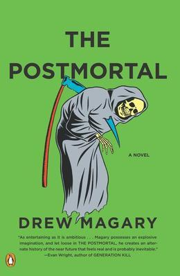The Postmortal: A Novel