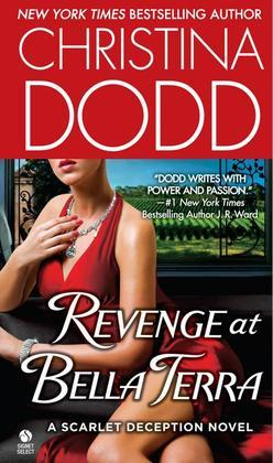 Revenge at Bella Terra: A Scarlet Deception Novel