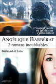 Coffret 2 romans - L'instant précis... - Bertrand et Lola