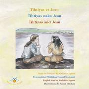 Tihtiyas et Jean / Tihtiyas naka Jean / Tihtiyas and Jean