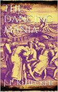 The Dancing Mania