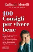 100 consigli per vivere bene