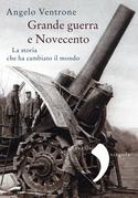 Grande guerra e Novecento