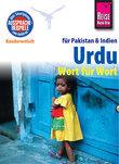 Reise Know-How Kauderwelsch Urdu für Indien und Pakistan - Wort für Wort: Kauderwelsch-Sprachführer Band 112