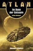 ATLAN Illochim 2: Im Bann der Gatusain