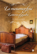 La metamorfosi - Lettera al padre