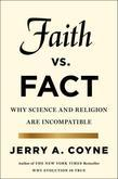 Jerry A. Coyne - Faith Versus Fact: Why Science and Religion Are Incompatible