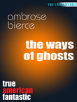 The ways of ghosts