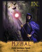 Der Hexer von Hymal, Buch IX: Kein leichtes Spiel