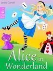 Alice in Wonderland - Alice's Adventures in Wonderland (Illustrated Edition)