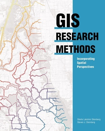 GIS Research Methods: Incorporating Spatial Perspectives