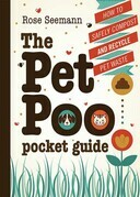 The Pet Poo Pocket Guide: How to Safely Compost and Recycle Pet Waste