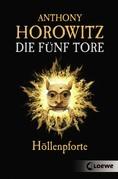Die fünf Tore 4 - Höllenpforte