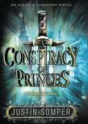 A Conspiracy of Princes