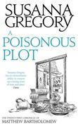 A Poisonous Plot: The Twenty First Chronicle of Matthew Bartholomew
