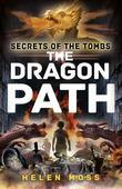 Secrets of the Tombs 2: The Dragon Path