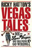 Ricky Hatton's Vegas Tales